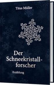 Bentley, Schneekristall, Forschung, New York, Titus. Müller