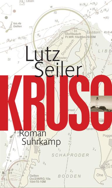 Kruso, Lutz Seiler, Suhrkamp
