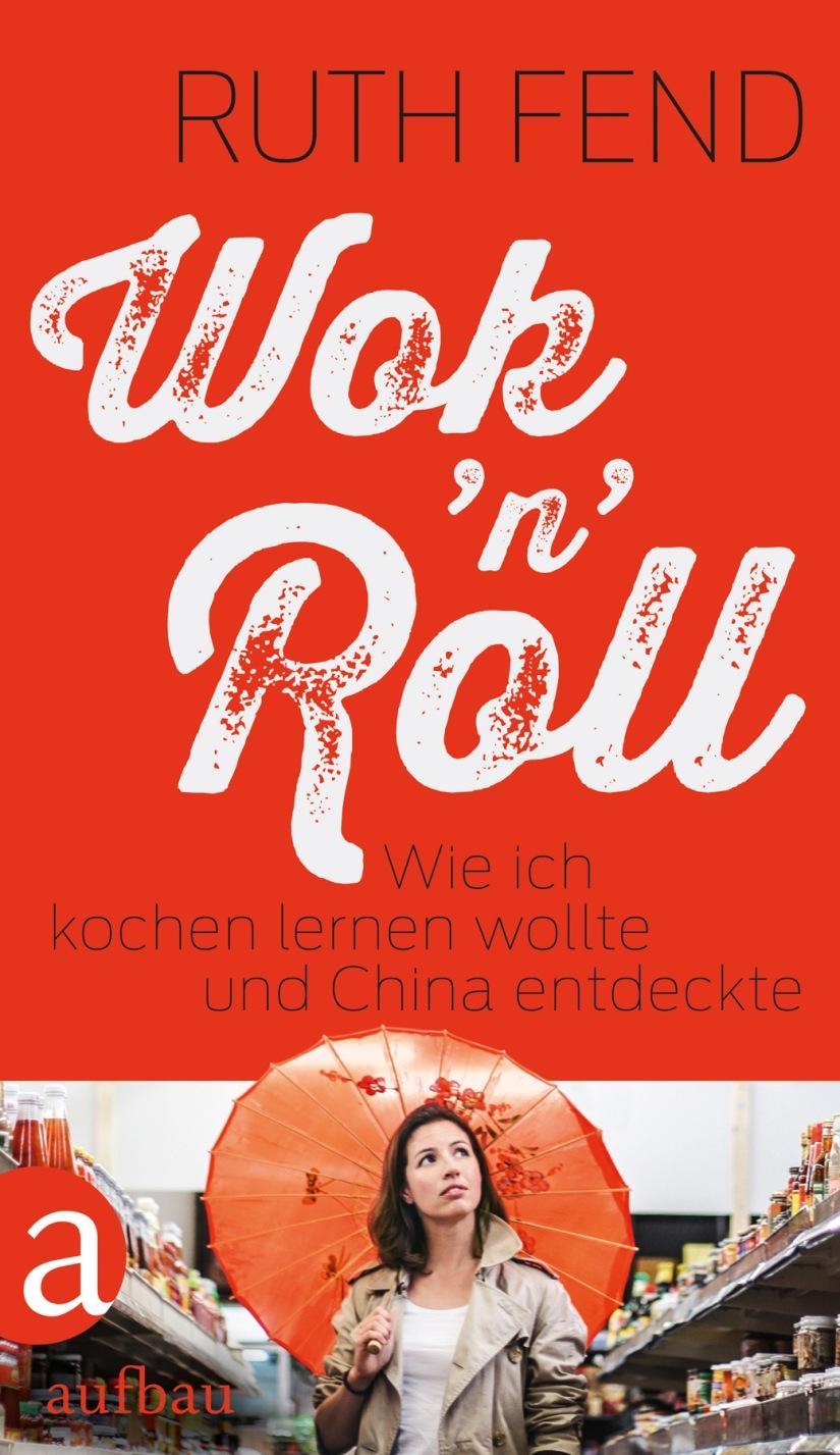 Ruth Fend: Wok 'n'Roll
