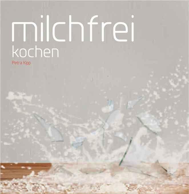 """""""milchfrei kochen"""" gehtan…"""