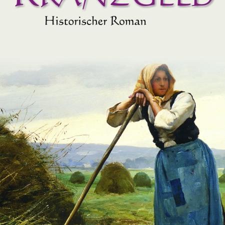 Kranzgeld, Historischer Roman