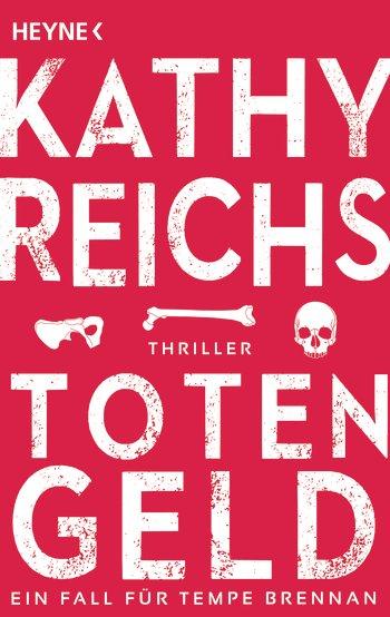 Kathy Reichs: Totengeld