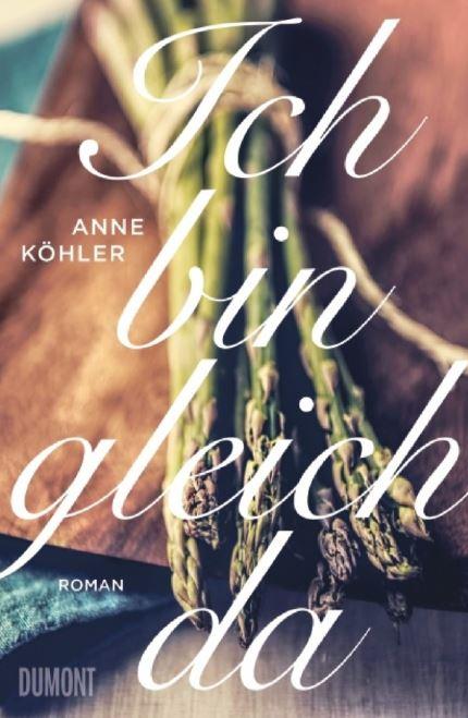 Anne Köhler: Ich bin gleichda
