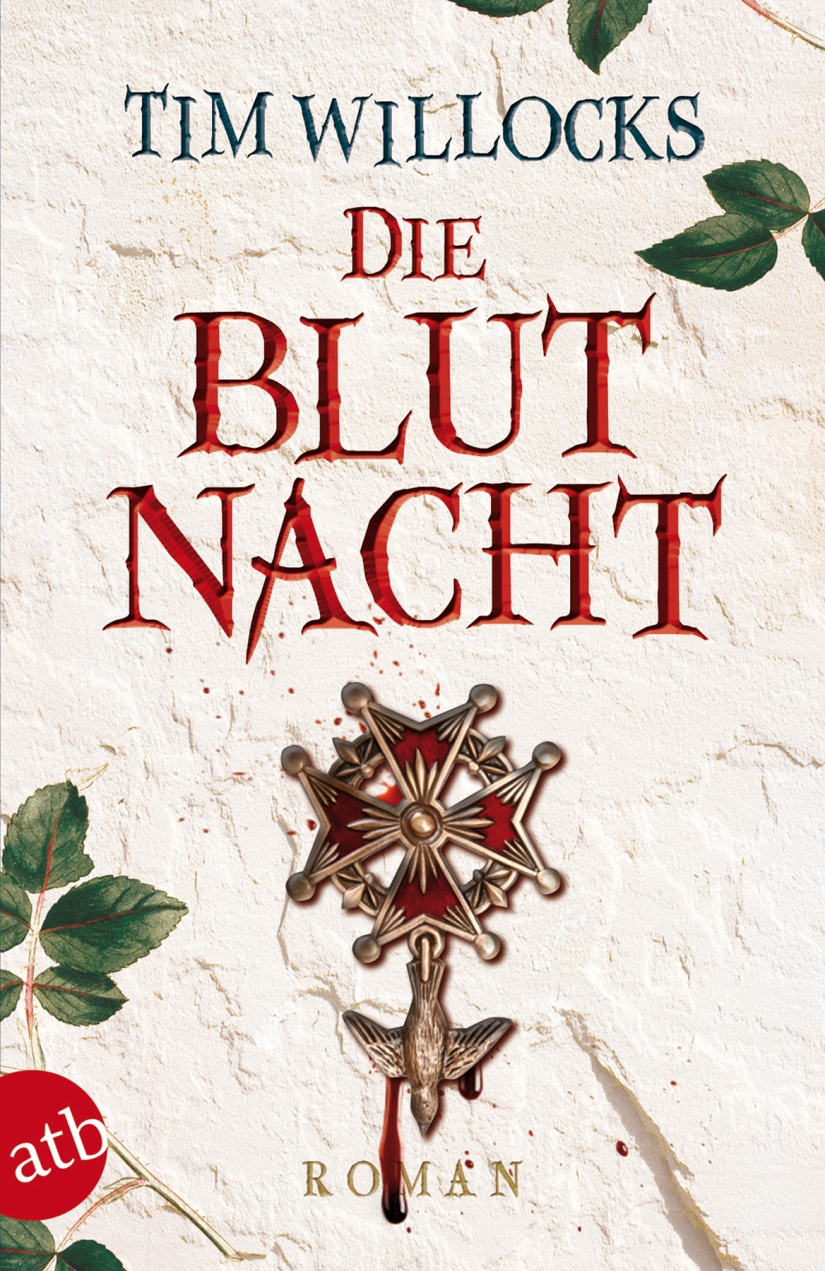 Tim Willocks: Die Blutnacht