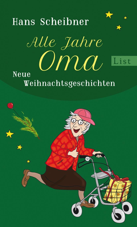 Hans Scheibner: Alle JahreOma