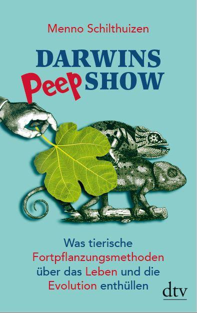 Menno Schilthuizen: DarwinsPeepshow