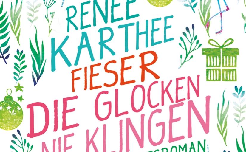 Renée Karthee: Fieser die Glocken nieklingen