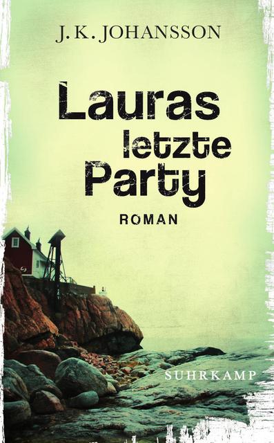 J.K. Johansson: Lauras letzteParty