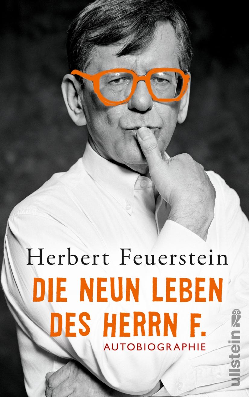 Herbert Feuerstein: Die neun Leben des HerrnF.