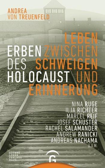 Andrea von Treuenfeld: Erben desHolocaust