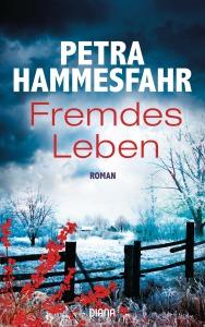 Fremdes Leben von Petra Hammesfahr