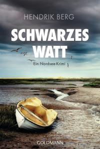 Schwarzes Watt von Hendrik Berg