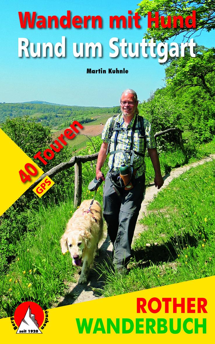 Wandern mit Hund – 40 Routen rund umStuttgart