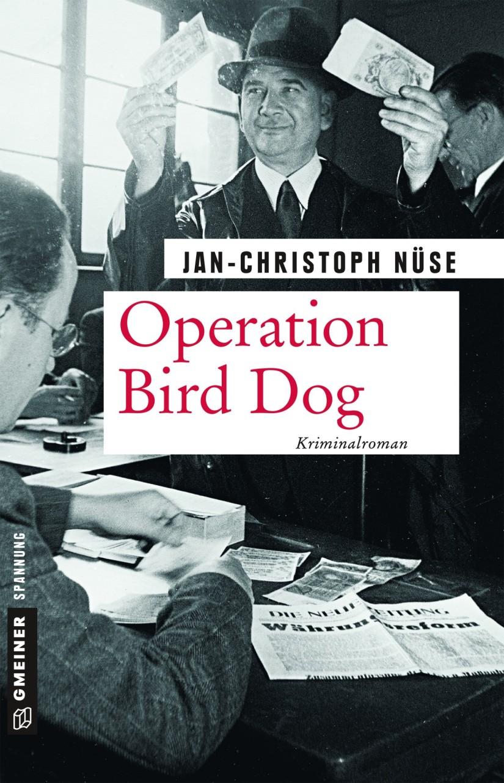 Jan-Christoph Nüse: Operation BirdDog