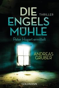 Die Engelsmuehle von Andreas Gruber