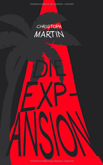 Christoph Martin: Die Expansion