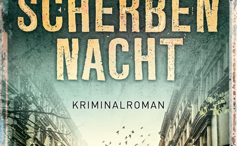 Nicole Neubauer: Scherbennacht