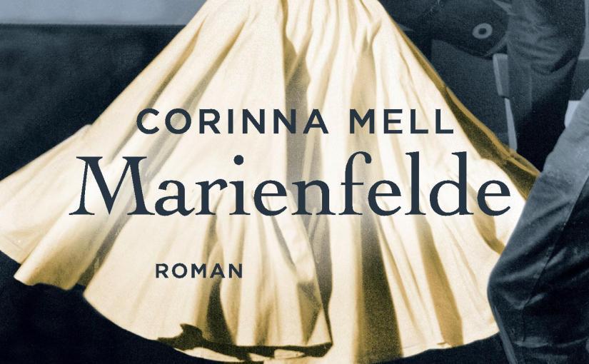 Corinna Mell: Marienfelde