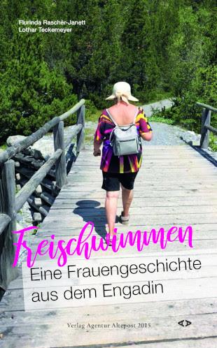 Flurinda Raschèr-Janett / Lothar Teckemeyer:Freischwimmen