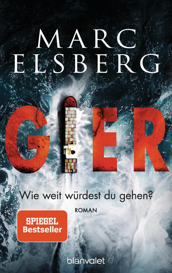 GIERWie weit wuerdest du gehen von Marc Elsberg