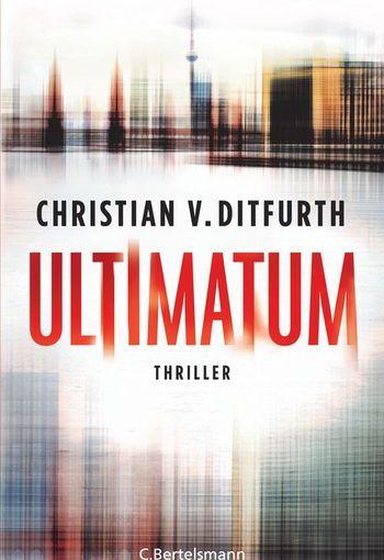 Christian v. Ditfurth:Ultimatum